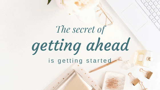 """chalking up success! - finding the confidence to return to work, quote """"The secret of getting ahead is getting started"""""""