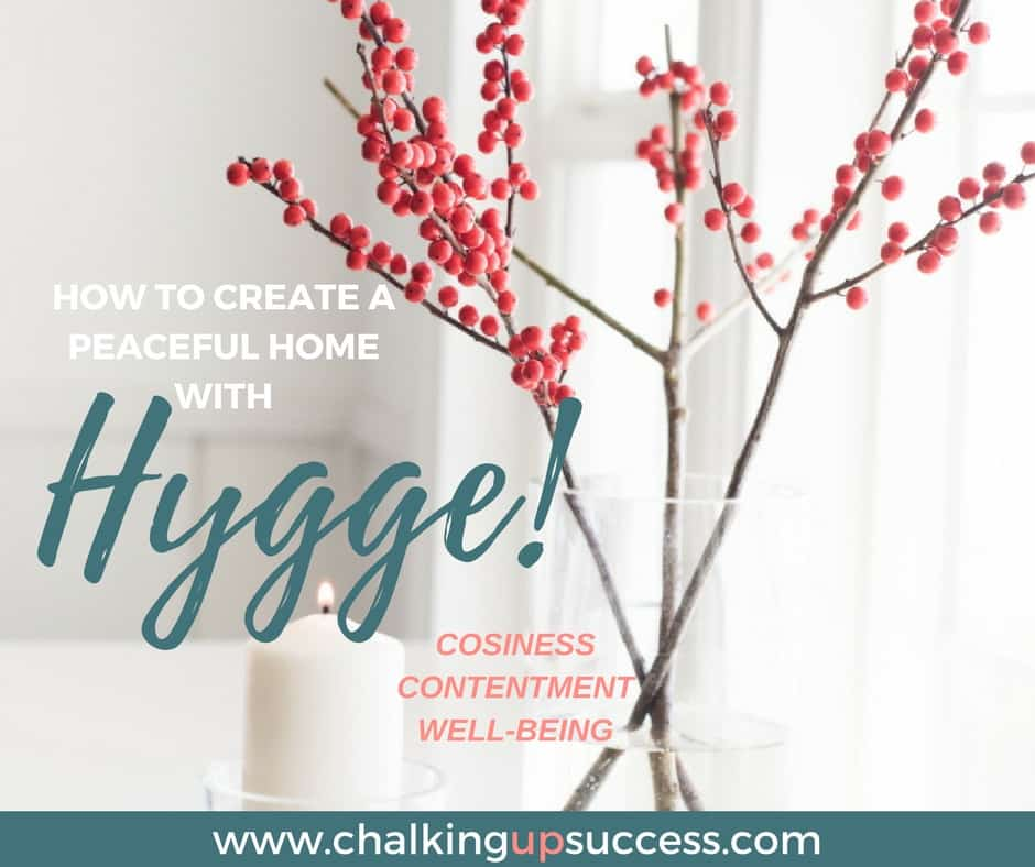 How to create a peaceful home with Hygge! - www.chalkingupsuccess.com #hygge #cosyhome #scandistyle #scandihome