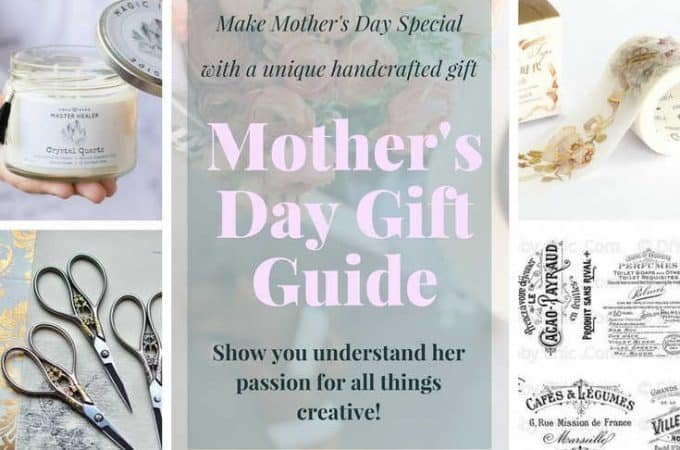 Make Mother's Day Special With A Unique Handcrafted Gift