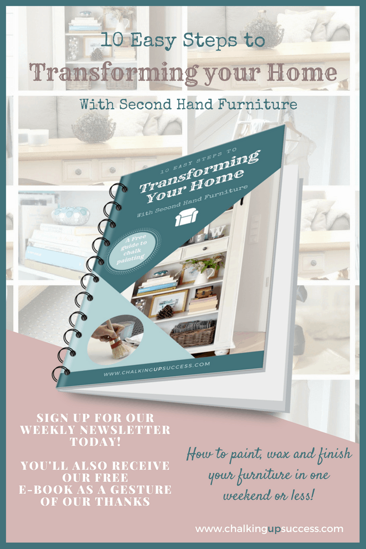 Click the image to sign up for our Newletter & we'll send you our Free E-Book Transforming your home with second hand furniture - www.chalkingupsuccess.com