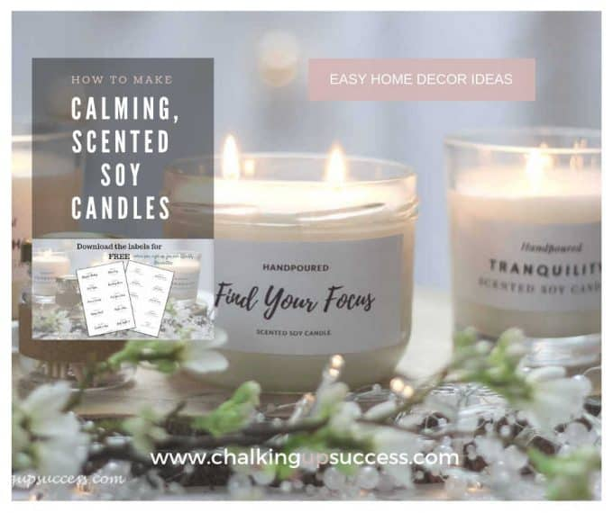 How to make calming, scented soy candles by chalkingupsuccess dot com. Free printable labels when you sign up for the weekly newsletter