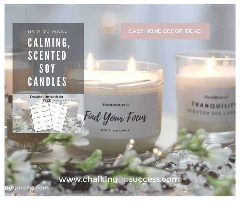 How to make calming, scented soy candles - Chalking Up Success!