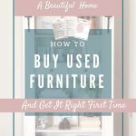 Pinterest Pin image, Find out exactly what you need to do BEFORE you buy used furniture, and things to check for that you would probably miss. Fantastic Furniture Flip Checklist available to download for free - don't leave home wthout it!