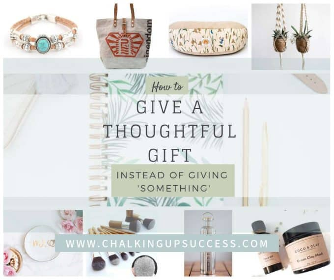"Facebook graphic from chalking up success dot com for the post ""How to give a thoughtful gift instead of giving 'something'"""