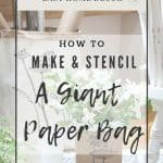 Photo of a giant white and natural paper bag stencilled with dandelion flowers gone to seed. Text overlay reads 'How to make and stencil a giant paper bag' by chalking up success dot com