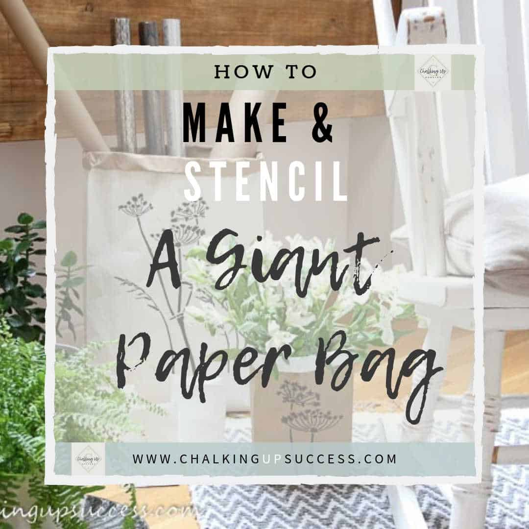 How to make and stencil a giant paper bag - Chalking Up Success!