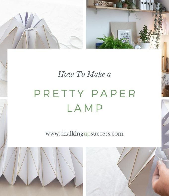 How to make a pretty paper lamp by chalking up success dot com