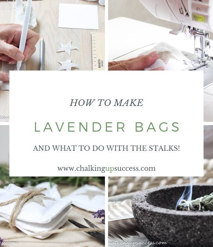 How to make lavender bags and what to do with the stalks by Chalking Up Success dot com