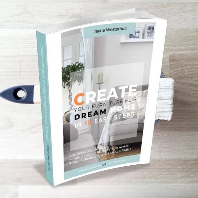 Create your furniture flip dream home in ten easy steps a guide to sourcing furniture, making sure it fits in your home and transforming it with chalk paint #furniturepainting #chalkingpainting furniture #ebookforsale