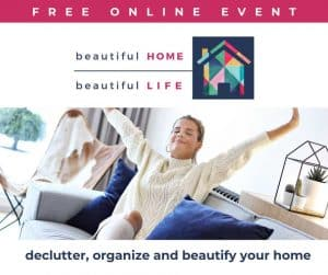 Beautiful Home, Beautiful Life, Free online event