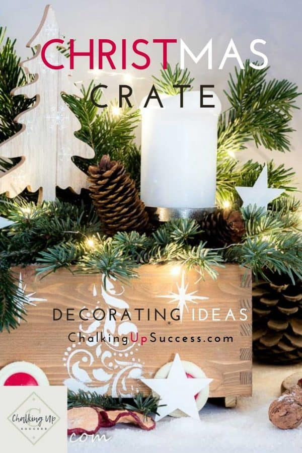 Pinterest graphic - Christmas crate decorating ideas