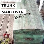 Save this pin to Pinterest: The wood trunk before the makeover. Dirty with a dark green wood stain.